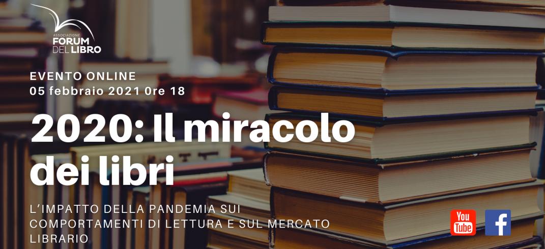 """""""2020: il miracolo dei libri"""". L'evento on line del Forum del libro"""