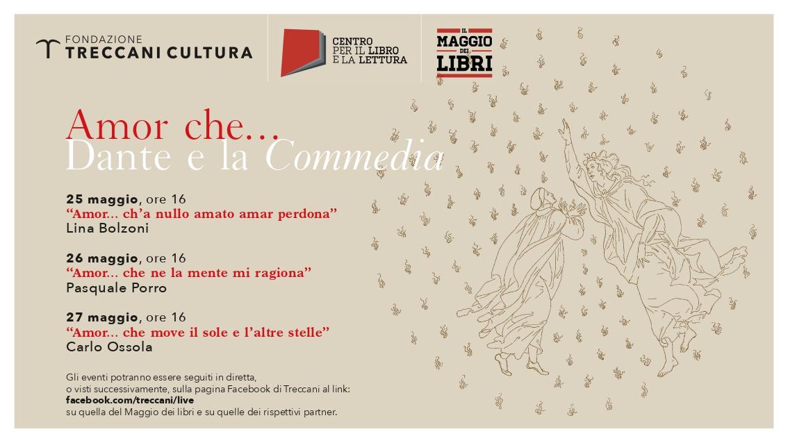 """""""Amore che… Dante e la Commedia"""": dal 25 al 27 maggio le lezioni di Fondazione Treccani"""