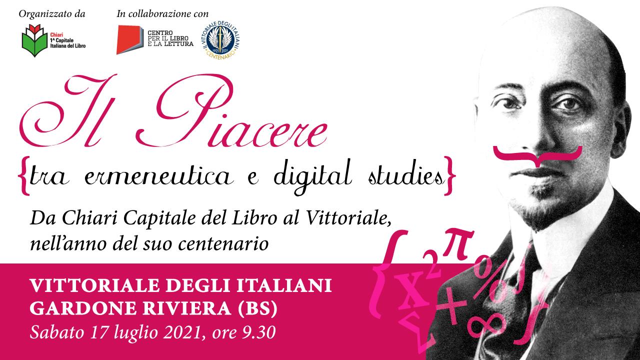 """Sabato 17 luglio al Vittoriale degli Italiani il convegno """"Il Piacere: tra ermeneutica e digital studies"""""""